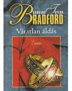 Váratlan áldás - Barbara Taylor BRADFORD