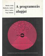 A programozás alapjai - Bárdos Attila, Budinszky András, Mérey András, Nagy Kálmán