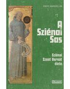 A Sziénai Sas - Bargellini, Piero