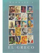 Hommage á El Greco - Barkóczi István (szerk.), Németh Lajos, Néray Katalin, Hegyi Lóránd, Marias Fernando, Jose Alverez Lopera