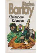 Kémháború Kubában - Barlay, Stephen