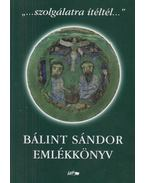 Bálint Sándor emlékkönyv - Barna Gábor