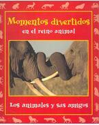 Los animales y sus amigos - BARNS, REBECCA (ed)