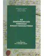 Az úrbérrendezés forrásai Bihar vármegyében II. - Bársony István, Papp Klára, Takács Péter