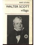 Walter Scott világa - Bart István