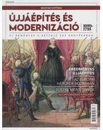 Újjáépítés és modernizáció (1699-1795) - Barta János
