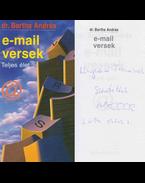 E-mail versek (dedikált) - Bartha András