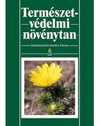 Természetvédelmi növénytan - Bartha Dénes