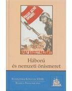 Háború és nemzeti önismeret - Bartha Eszter, Krausz Tamás