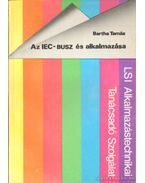 Az IEC-BUSZ és alkalmazása - Bartha Tamás