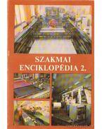Szakmai enciklopédia 2. - Bartha Tamás