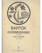 Gyermekeknek I. - zongorára - Bartók Béla