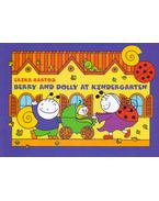 Berry and Dolly at Kindergarten - The Big Spider, A Day At Kindergarten - Bartos Erika