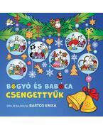 Bogyó és Babóca - Csengettyűk - Bartos Erika