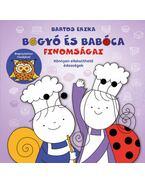 Bogyó és Babóca finomságai - Könnyen elkészíthető édességek - Bartos Erika