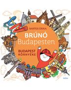 Budapest környéke - Brúnó Budapesten 6. - Bartos Erika