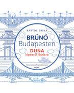 Duna lépésről lépésre - Brúnó Budapesten 5. - Fényképes foglalkoztató - Bartos Erika