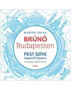 Pest szíve - Brúnó Budapesten 3. - Fényképes foglalkoztató - Bartos Erika