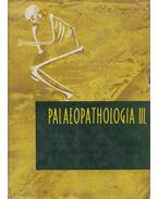 Palaeopathologia III. - A praehistorikus trepanáció és orvostörténeti vonatkozású sírleletek - Bartucz Lajos