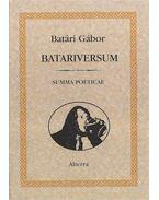 Batariversum (dedikált) - Batári Gábor