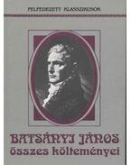 Batsányi János összes költeményei - Batsányi János