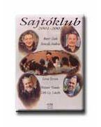 Sajtóklub 2001-2002 - Bayer Zsolt, Lovas István, Tóth Gy. László, Bencsik András, Molnár Tamás