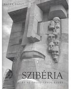 Szibéria és az orosz Távol-Kelet - Bayer Zsolt