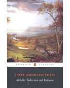 Three American Poets – Melville, Tuckerman and Robinson - BEAN, JONATHAN (editor)