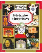 Művészetek képeskönyve - Beaumon, Émilie, Pimont, Marie-Renée