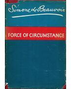 Force of Circumstance - Beauvoir, Simone de