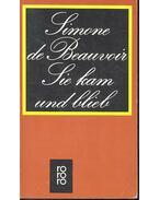 Sie kam und bleib - Beauvoir, Simone de