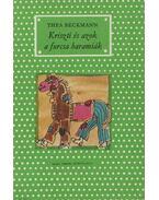 Kriszti és azok a furcsa haramiák - Beckman, Thea