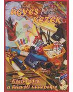 Ügyes kezek - Készülődés a húsvéti ünnepekre - Becskei György