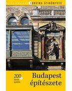 Budapestépítészete - 200 kiemelt épülettel - Bede Béla