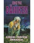 Ezékiel próféta űrhajója - Beier, Hans Herbert, Erich von Daniken