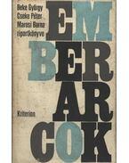 Emberarcok - Beke György, Cseke Péter, Marosi Barna