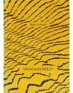 Médium/elmélet - Beke László