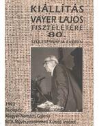 Kiállítás Vayer Lajos tiszteletére - Beke László, Plesznivy Edit