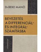 Bevezetés a differenciál- és integrálszámításba - Beke Manó