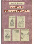 Magyar Ponyva Pitaval - Békés István