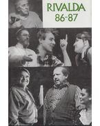 Rivalda 86-87 - Békés Pál, Gyurkovics Tibor, Hernádi Gyula, Márton László, Páskándi Géza, Spiró György, Vámos Miklós, Vészi Endre