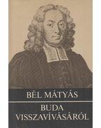 Buda visszavívásáról - Bél Mátyás