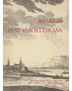 Pest város leírása - Bél Mátyás