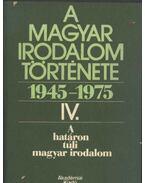 A magyar irodalom története 1945-1975 IV. - Béládi Miklós