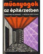Műanyagok az építészetben - Beleznay Géza dr.