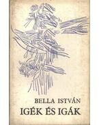 Igék és igák - Bella István