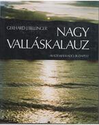 Nagy valláskalauz - Bellinger, Gerhard J.