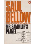 Mr. Sammler's Planet - Bellow, Saul