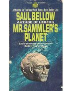 Mr. Sammler's Planet - Bellow, Saul