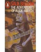 The Adventures of Augie March - Bellow, Saul